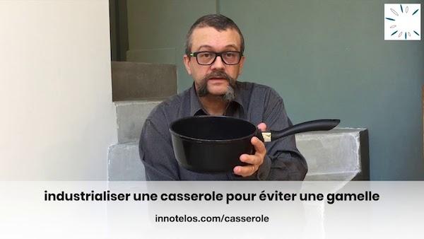 industrialiser une casserole pour éviter une gamelle | formation-action à l'industrialisation d'une innovation - innotelos | vitamines pour l'innovation (Grenoble / Isère et Lyon / Rhône - Auvergne Rhône Alpes AURA)
