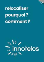 livre blanc gratuit relocalisation - relocaliser pour être plus résilient - développer le Made in France et le Made near France - stratégie et méthodologie